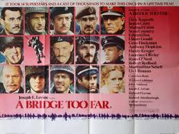 A Bridge Too Far John Buckley