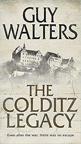 Guy Walters The Colditz Legacy