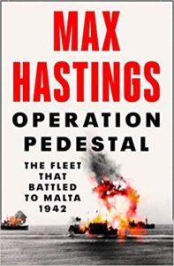 Operation Pedestal Max Hastings